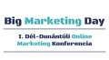 Big Marketing Day online marketing konferencia